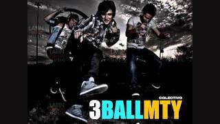 3BallMTY Track 5 Ritmo Alterado