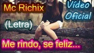 😟Me rindo sé feliz💔→Rap Romantico Mc Richix + [LETRA]
