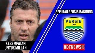 Manajemen Persib Bandung Masih Beri Kesempatan Miljan Radovic