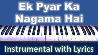 Ek Pyar Ka Nagma Hai  -  INSTRUMENTAL with Scrolling Hindi & English Lyrics