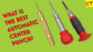 What is the best center punch?
