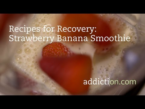 Recipes for Recovery: Strawberry Banana Smoothie