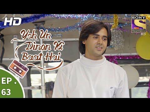 Yeh Un Dinon Ki Baat Hai - Ep 65 - Full Episode - 4th