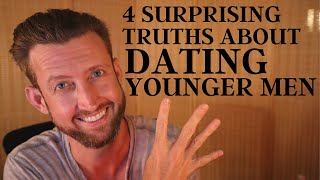4 Surprising Truths About Dating Younger Men
