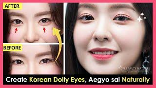 Natural Create Korean Dolly Eyes, Aegyo sal, Smiling Eyes to make eyes bigger (No Makeup, Surgery)