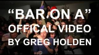 Greg Holden   Bar On A