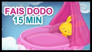 Fais dodo, Colas mon p'tit frère - 15 min de berceuses pour les petits