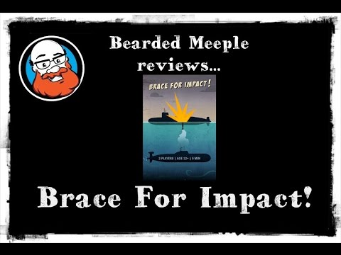 Bearded Meeple reviews : Brace for Impact!