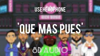 Que Mas Pues (Remix)8D    Sech ft. Justin Quiles x Maluma x Nicky Jam x Farruko    Echo sound