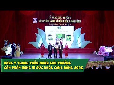 [Đông Y Thanh Tuấn] Nhận giải thưởng sản phẩm vàng vì sức khỏe cộng đồng năm 2016