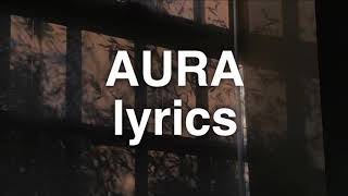 Dennis Lloyd   Aura (Lyrics)