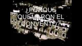 EL MISTERIO DEL CONVENTO DE SAMOS. ¿porque quemaron el convento?
