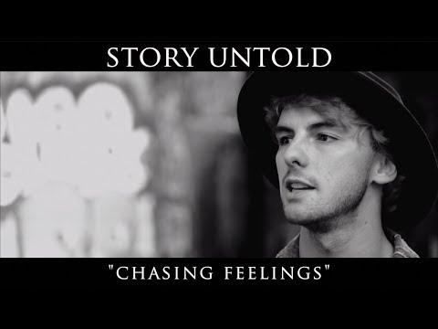 Story Untold - Chasing Feelings (Official Music Video) (видео)