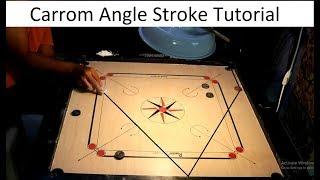 Carrom Angle Stroke Tutorial By Ashraf Khan