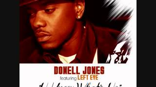 Donell Jones featuring. Left Eye - U Know What's Up Idasa Tariq Remix)