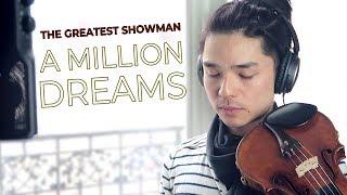 AMillionDreams-TheGreatestShowman[ViolinCover]JulienAndo