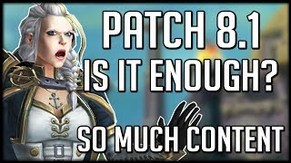 Will Patch 8.1 Be Enough To SAVE Battle for Azeroth?   WoW BfA