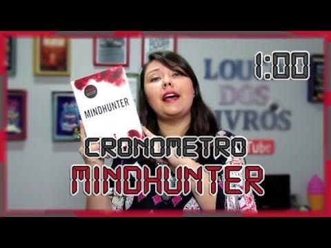Cronômetro: Mindhunter | Louca dos livros 2018