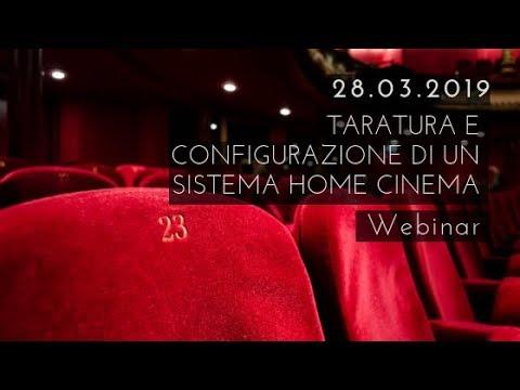 Taratura e configurazione di un sistema Home Cinema