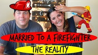 What It's Like Being Married To A Firefighter | Latina & Gringo
