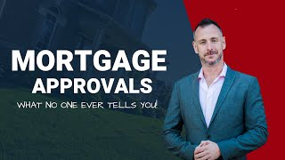 The Mortgage Approval Process in Canada - What No One Ever Tells You!