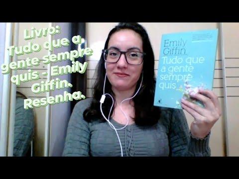Livro: Tudo que a gente sempre quis - Emily Giffin - Resenha.