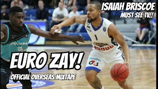 Euro Zay! Isaiah Briscoe's Official Overseas Mixtape! Must See TV!! From Estonia to the League!