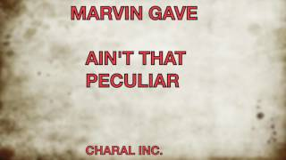 Marvin Gaye - Ain't That Peculiar Lyrics