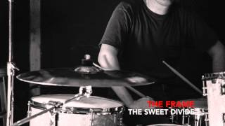 The Sweet Divide - The Frame