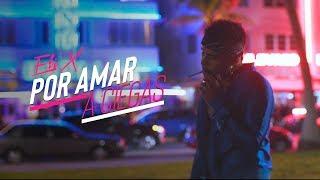 Por Amar A Ciegas - Arcangel Cover by Eli X [Official Video]