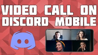 How to Video Call on Discord Mobile! Group Video Call on Discord Mobile!
