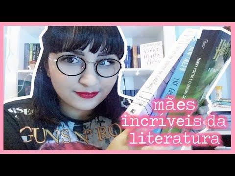 SUPER MÃES DA LITERATURA | #DiadasMães | por Carol Sant
