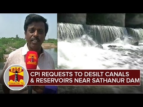 CPI-requests-to-desilt-reservoirs-and-Canals-to-save-water-from-Sathanur-Dam-ThanthI-TV