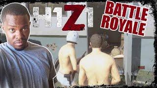 Battle Royale H1Z1 Gameplay - SHOULDA BEEN NAKED! | H1Z1 BR Gameplay