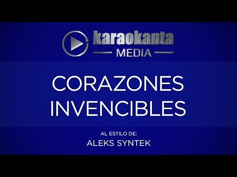 Corazones invencibles Aleks Syntek