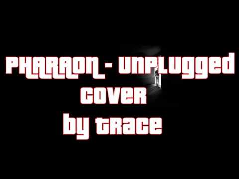 PHARAOH - Unplugged (Cover by Trace) ; Кавер на гитаре.