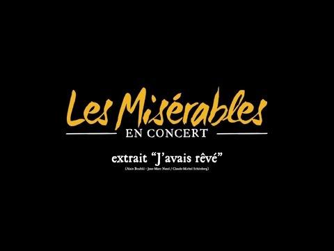 J'avais rêvé - Les Miserables En Concert