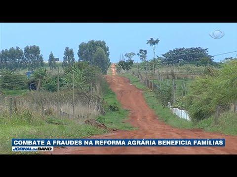 Combate a fraudes na reforma agrária ajuda famílias