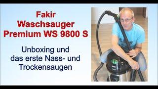 Fakir Waschsauger Premium WS 9800 S | Unboxing und das erste Saugen