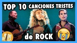 Las 10 Canciones de Rock Más Tristes de la Historia  | Radio-Beatle