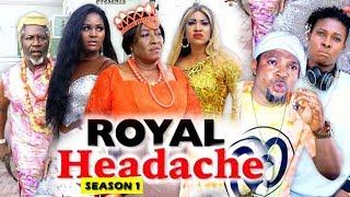 ROYAL HEADACHE SEASON 1   (New Movie) 2019 Latest Nigerian Nollywood Movie Full HD