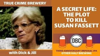 A Secret Life: The Plot To Kill Susan Fassett