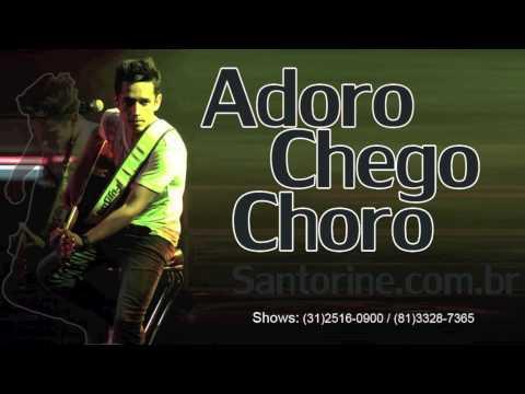 Música Adoro Chego Choro