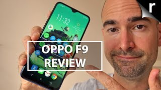 Oppo F9 Review | Much more than a Waterdrop Notch