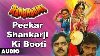 Ranbhoomi : Peekar Shankarji Ki Booti Full Audio Song