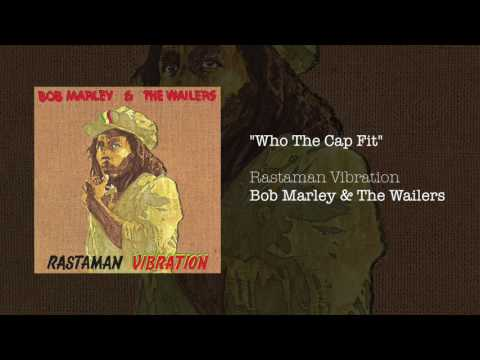 """Who The Cap Fit"" - Bob Marley & The Wailers | Rastaman Vibration (1976)"