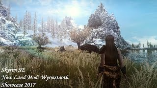 Skyrim SE - New Land Mod: Wyrmstooth (Legacy Version) - Showcase 2017
