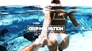 DeepMixNation Radio • 24/7 Music Live Stream   Deep House & Tropical   Chill Out   Dance Mix
