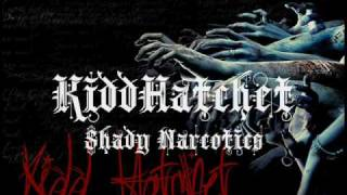 KiddHatchet - Shady Narcotics (Prod. by Eminem) [SWAGG BEEZY DiSS]