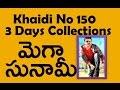 Download Video Mega Tsunami | Khaidi No 150 3 Days Collections Report | Chiranjeevi | Kajla | Maruthi Talkies